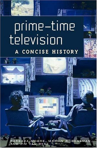 Prime-Time Television: A Concise History 9780275981426