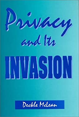 Privacy and Its Invasion 9780275953355