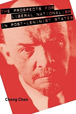 Prospects for Liberal Nationalism in Post-Leninist States 9780271032603