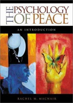 The Psychology of Peace: An Introduction 9780275978563