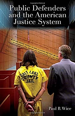 Public Defenders and the American Justice System 9780275985769