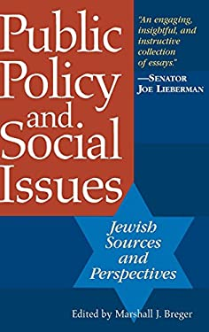 Public Policy and Social Issues: Jewish Sources and Perspectives 9780275981655