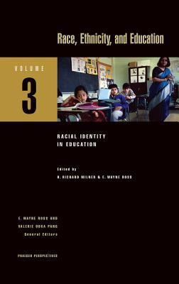 Race, Ethnicity, and Education 9780275987220