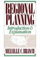Regional Planning: Introduction and Explanation 9780275925390