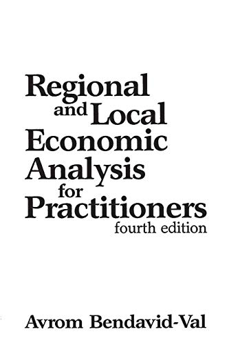 Regional and Local Economic Analysis for Practitioners: Fourth Edition 9780275937515