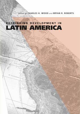Rethinking Development in Latin America 9780271028941