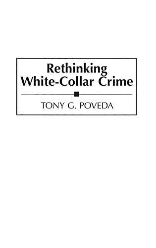 Rethinking White-Collar Crime 9780275945862