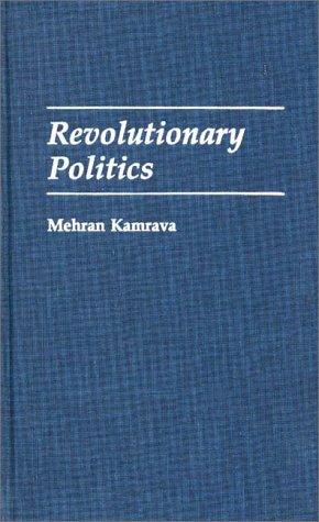 Revolutionary Politics 9780275944445