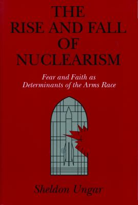 Rise & Fall of Nuclearism - CL. 9780271008400