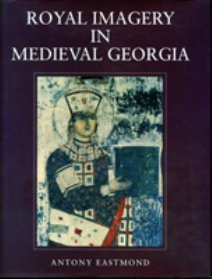 Royal Imagery in Medieval Georgia