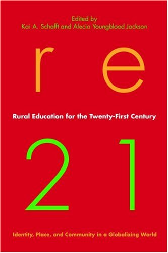Rural Education for the Twenty-First Century: Identity, Place, and Community in a Globalizing World 9780271036823