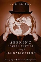 Seeking Social Justice Through Globalization: Escaping a Nationalist Perspective