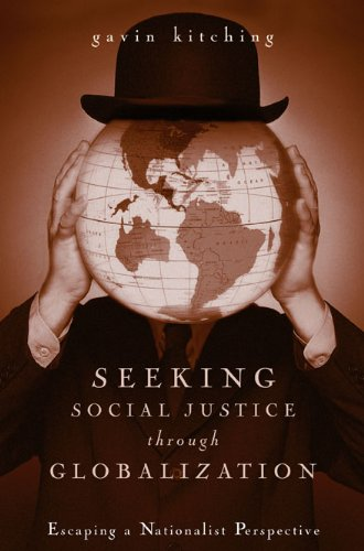 Seeking Social Justice Through Globalization: Escaping a Nationalist Perspective 9780271022888