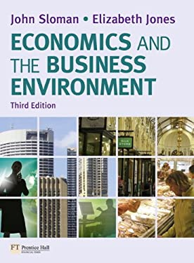 Economics and the Business Environment [With Access Code] 9780273734864