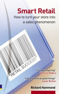 Smart Retail: How to Turn Your Store into a Sales Phenomenon
