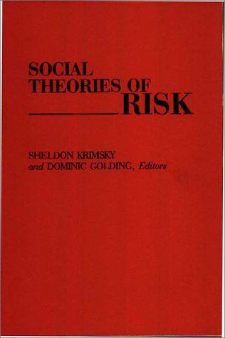 Social Theories of Risk 9780275943172