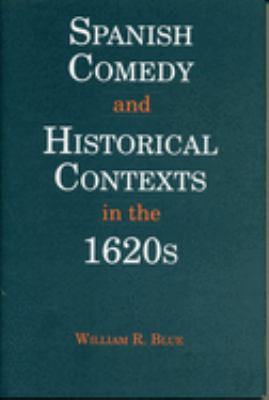 Spanish Comedy & Hist. Context 9780271015460