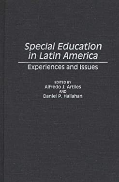 Special Education in Latin America: Experiences and Issues 9780275946678