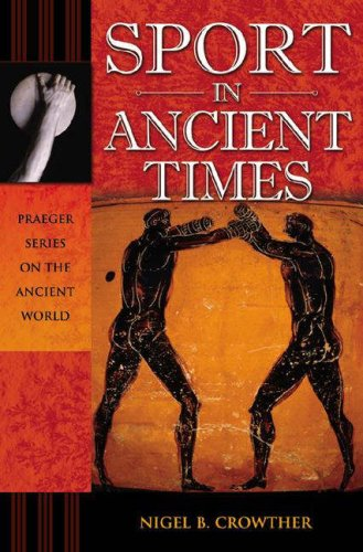 Sport in Ancient Times 9780275987398