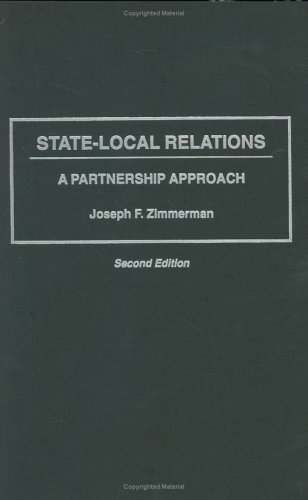 State-Local Relations: A Partnership Approach, Second Edition 9780275950699