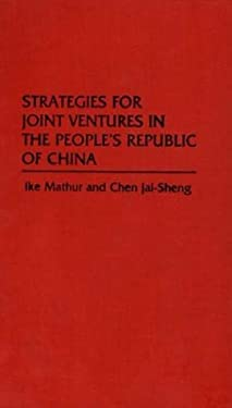 Strategies for Joint Ventures in the People's Republic of China 9780275923549