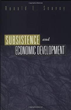 Subsistence and Economic Development 9780275967826