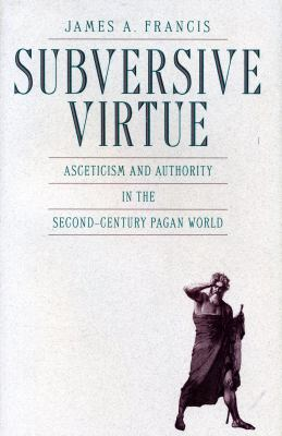 Subversive Virtue 9780271013046