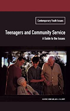 Teenagers and Community Service: A Guide to the Issues 9780275979768