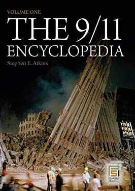 The 9/11 Encyclopedia: Volume 1 9780275994327