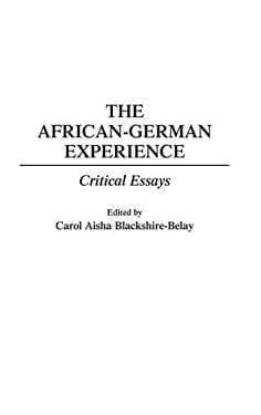 The African-German Experience: Critical Essays 9780275950798