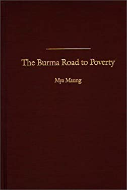 Burma Road to Poverty