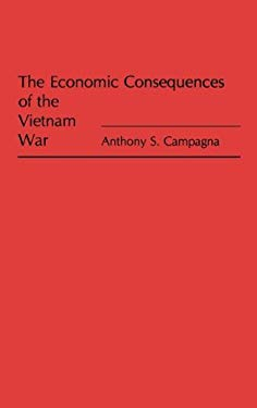 The Economic Consequences of the Vietnam War 9780275938161