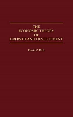 The Economic Theory of Growth and Development 9780275946876