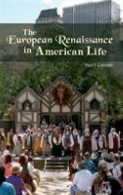 The European Renaissance in American Life: 9780275984861