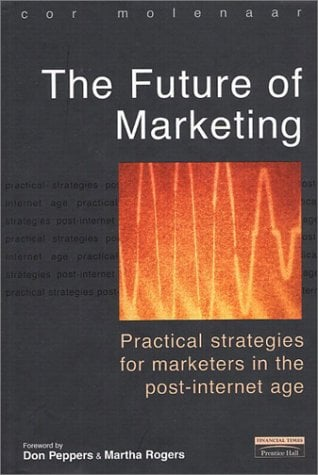 The Future of Marketing 9780273654971