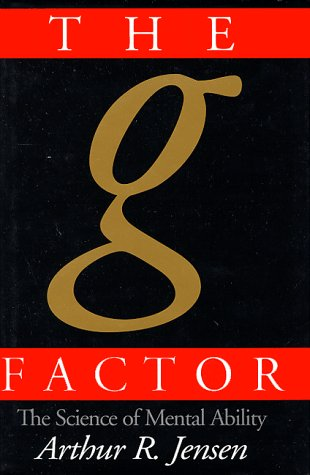 The G Factor: The Science of Mental Ability 9780275961039