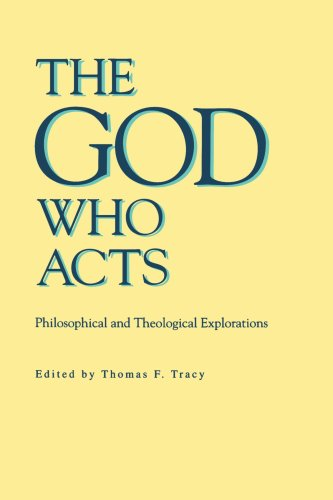 The God Who Acts: Philosophical and Theological Explorations 9780271010403