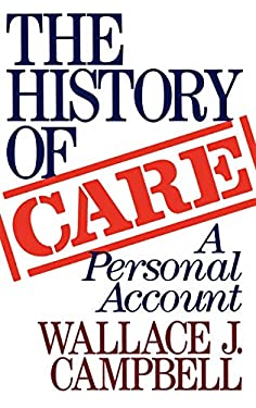 The History of Care the History of Care: A Personal Account a Personal Account 9780275932312