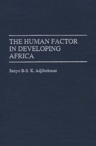 The Human Factor in Developing Africa 9780275950590