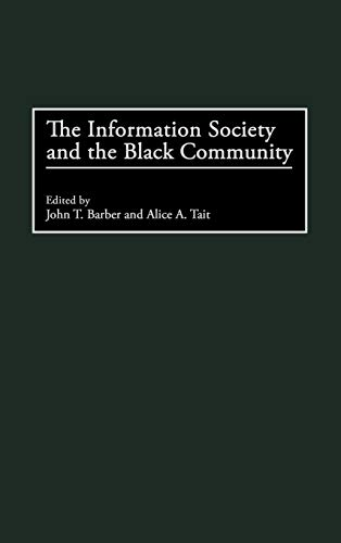 The Information Society and the Black Community 9780275957247