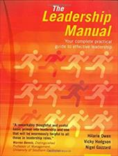 The Leadership Manual: Your Complete Practical Guide to Leadership 812024
