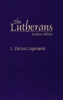 Lutherans: Student Edition 9780275963934