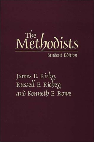 The Methodists: Student Edition 9780275964399