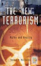 The New Terrorism: Myths and Reality 820600