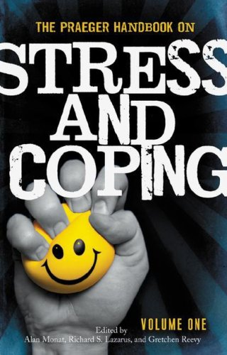 The Praeger Handbook on Stress and Coping: Volume 1 9780275991982