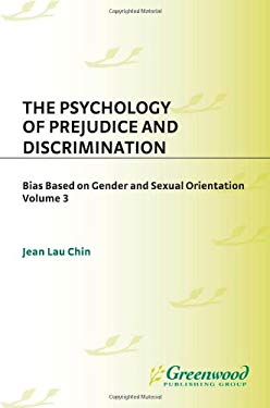 The Psychology of Prejudice and Discrimination 9780275982379