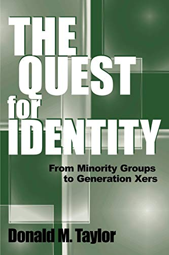 The Quest for Identity: From Minority Groups to Generation Xers 9780275973100
