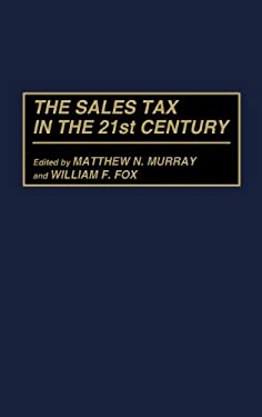 The Sales Tax in the 21st Century 9780275958275