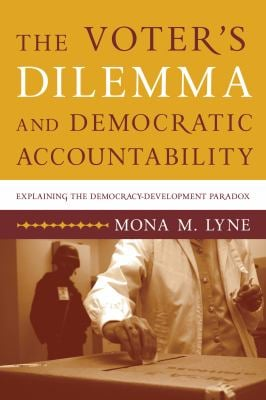 The Voter's Dilemma and Democratic Accountability: Latin American and Beyond 9780271033860