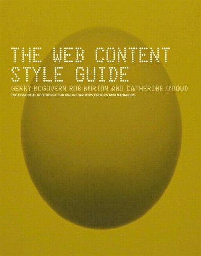 Web Content Style Guide : The Essential Reference for Online Writers, Editors and Managers